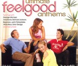Ultimate Feelgood Anthems