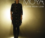 Moya_A_Little_More_Love